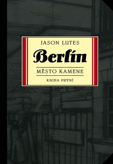 Berlín 1 - Město kamene