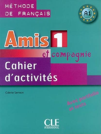 AMIS 1 ET COMPAGNIE CAHIER D'ACTIVITÉS