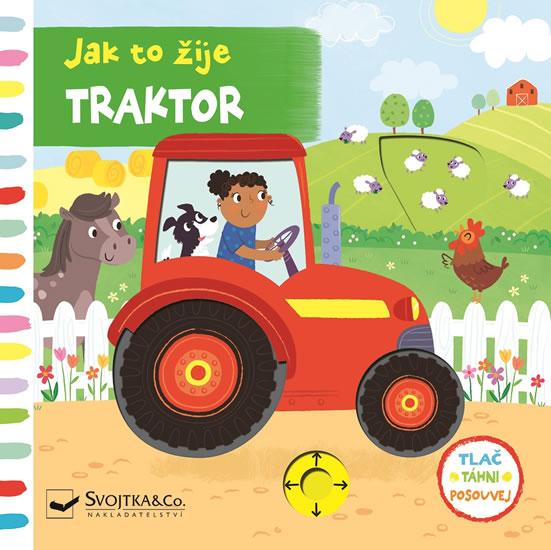 Traktor - Jak to žije