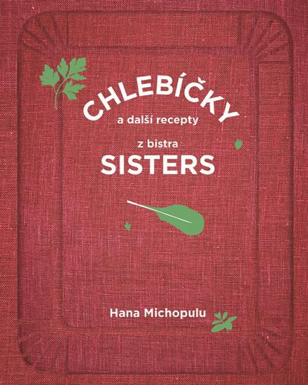 Chlebíčky a další recepty z bistra Sisters