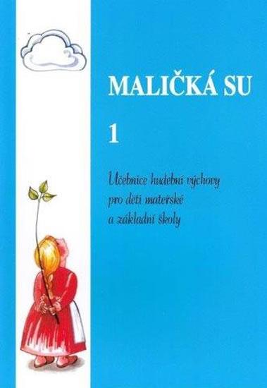 MALIČKÁ SU 1