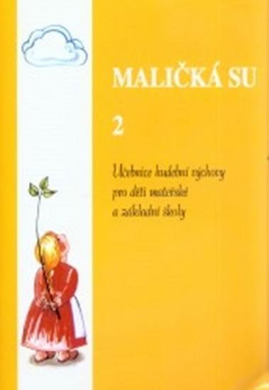 MALIČKÁ SU 2