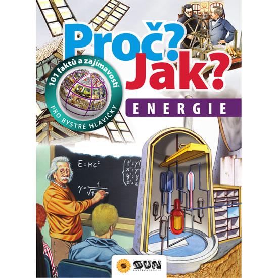 Proč? Jak? - Energie