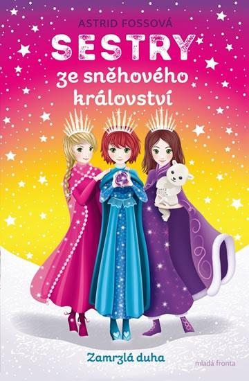 Sestry ze Sněhového království 3 - Zamrzlá duha