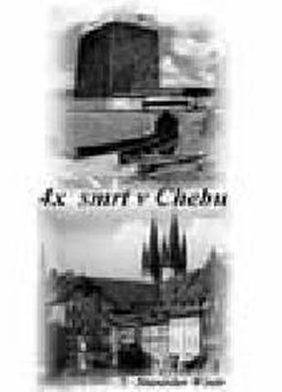 4x smrt v Chebu - Wintr Stanislav