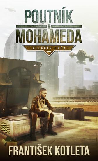 Poutník z Mohameda - Alláhův hněv