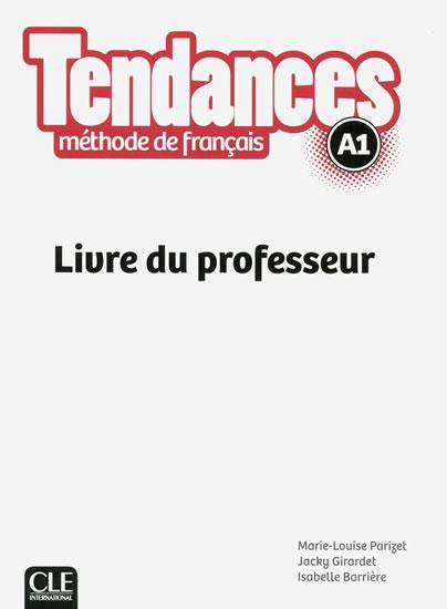 TENDANCES A1 LIVRE DU PROFESSEUR