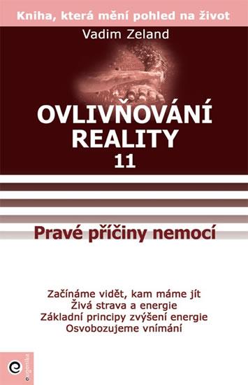 Ovlivňování reality XI-Osvobozujeme vnímání