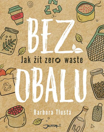 Bez obalu – Jak žít zero waste