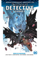 Batman Detective Comics 4 - Deus Ex Machina
