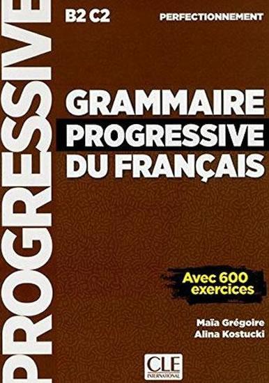 Grammaire Progressive du Francais B2-C2 Perfectionnement