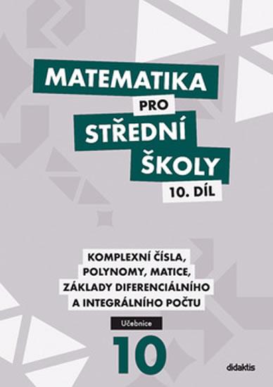 Matematika pro střední školy 10. díl