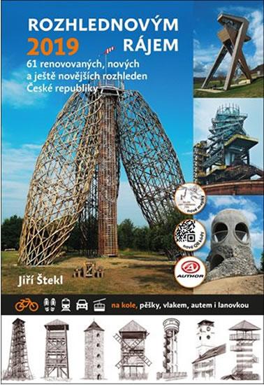 Rozhlednovým rájem 2019 - 61 renovovaných, nových a ještě novějších rozhleden České republiky