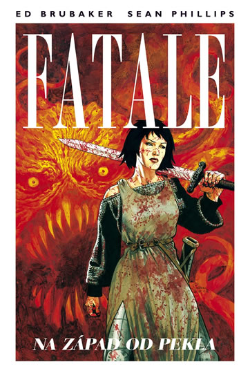 Fatale 3 - Na západ od pekla