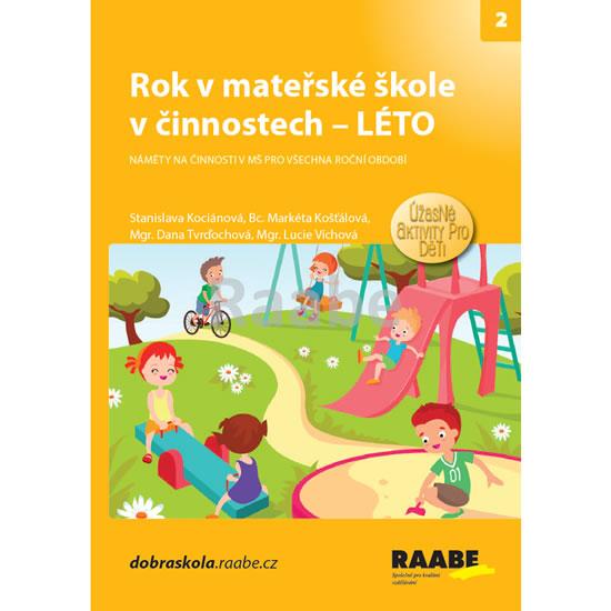 Rok v mateřské škole v činnostech - Léto