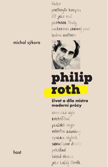 PHILIP ROTH : ŽIVOT A DÍLO