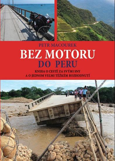 Bez motoru do Peru