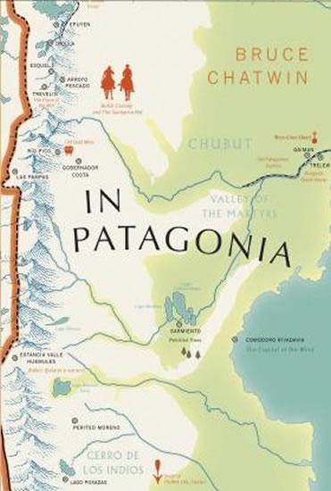 In Patagonia : Vintage Voyages