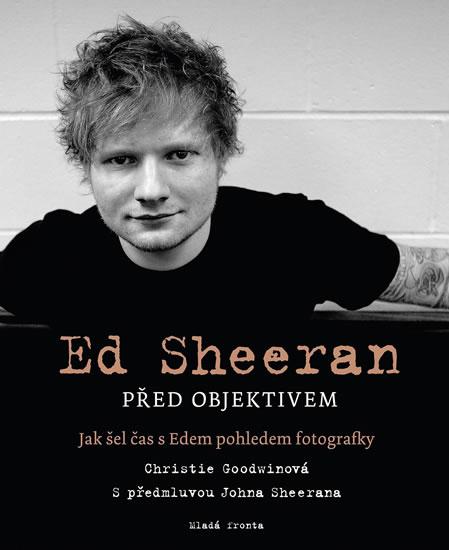 ED SHEERAN PŘED OBJEKTIVEM - JAK ŠEL ČAS