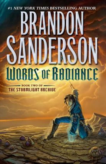 Words of Radiance : Book Two of the Stormlight Archive