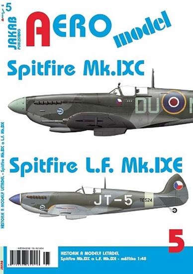 AEROmodel 5 - Spitfire Mk.IXC a Spitfire L.F.Mk.IXE