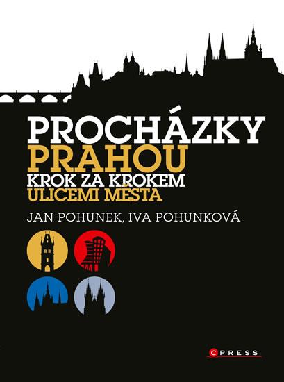 Procházky Prahou - Krok za krokem ulicemi města