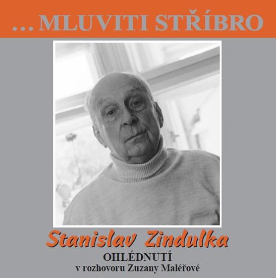 CD Stanislav Zindulka - Ohlédnutí v rozhovoru Zuzany Maléřové