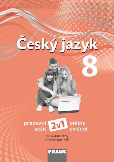 ČESKÝ JAZYK 8 PRO ZŠ A VG PS NOVÁ GENERACE 2V1