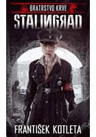 Stalingrad - Bratrstvo krve