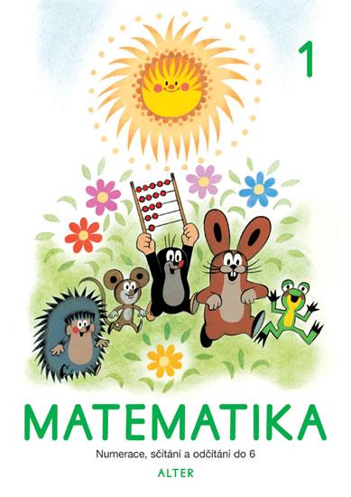 MATEMATIKA PRO 1.ROČNÍK ZŠ /SEŠIT Č.1/