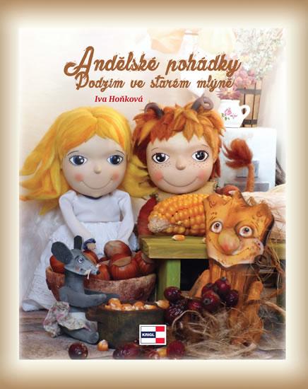 Andělské pohádky - Podzim ve starém mlýně