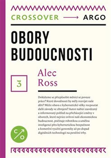 OBORY BUDOUCNOSTI [CROSSOVER 3]