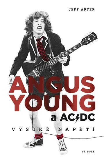 Angus Young a AC/DC - Vysoké napětí