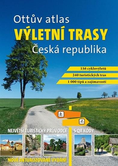 VÝLETNÍ TRASY ČESKÁ REPUBLIKA OTTŮV ATLAS