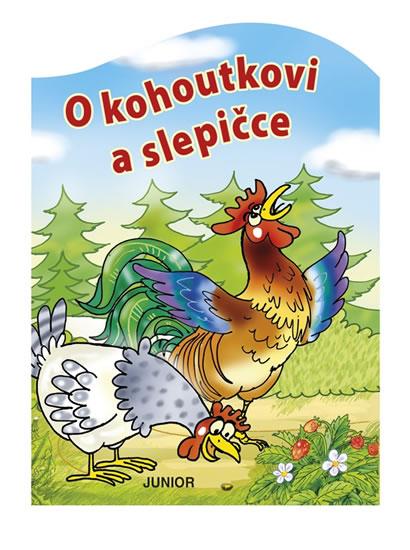 O KOHOUTKOVI A SLEPIČCE/JUNIOR
