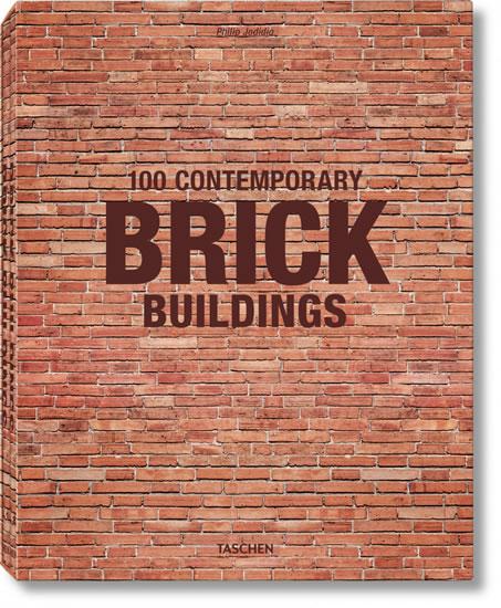100 Contemporary Brick Buildings - Jodidio Philip
