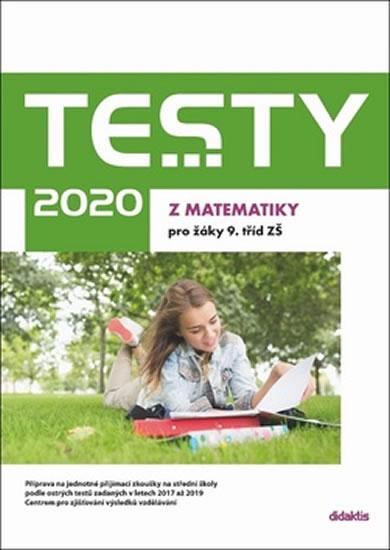 TESTY 2020 Z MATEMATIKY PRO 9.TŘÍDU ZŠ