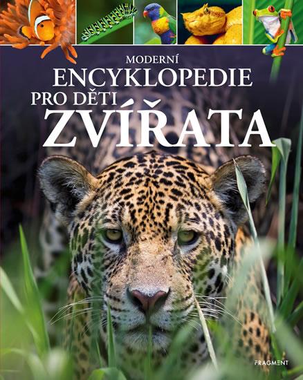 Zvířata - Moderní encyklopedie pro děti