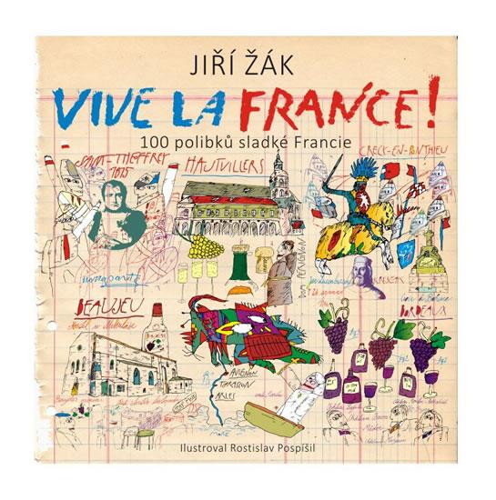 VIVE LA FRANCE! 100 POLIBKŮ SLADKÉ FRANCIE