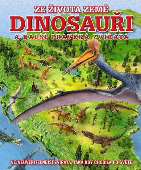 Dinosauři a další pravěká zvířata