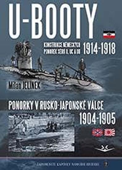U-BOOTY 1914-18. PONORKY V RUSKO-JAPONSKÉ VÁLCE 1904-05