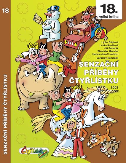 SENZAČNÍ PŘÍBĚHY ČTYŘLÍSTKU 2002 /18/