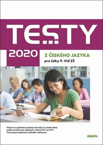 TESTY 2020 Z ČESKÉHO JAZYKA PRO ŽÁKY 9.TŘÍD ZŠ