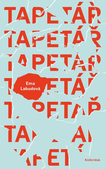 Tapetář - Exkluzivně s podpisem Emy Labudové