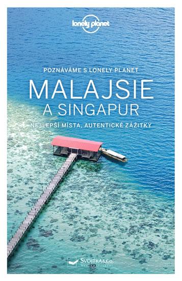 MALAJSIE A SINGAPUR LONELY PLANET
