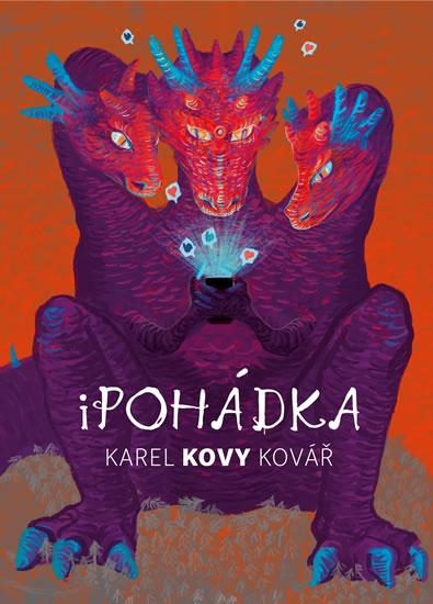 KAREL KOVY KOVÁŘ IPOHÁDKA/BIZBOOKS