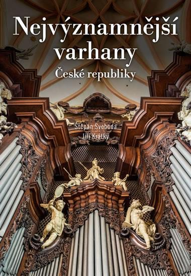 NEJVÝZNAMNĚJŠÍ VARHANY ČESKÉ REPUBLIKY/CPRESS