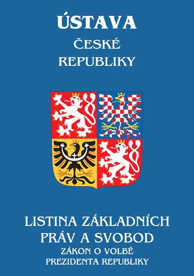 ÚSTAVA ČR - LISTINA ZÁKLADNÍCH PRÁV A SV