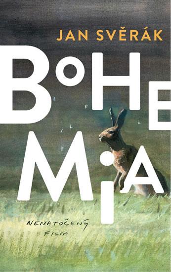 Bohemia - Exkluzivně s podpisem Jana Svěráka