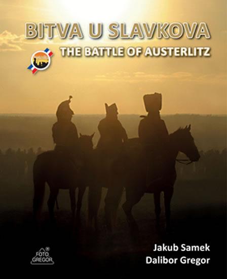 BITVA U SLAVKOVA / THE BATTLE OF AUSTERLITZ